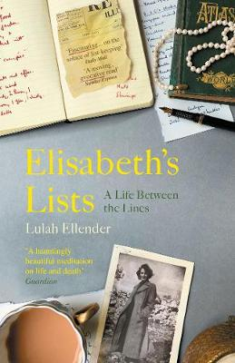 Elisabeth's Lists: A Life Between the Lines (Paperback)