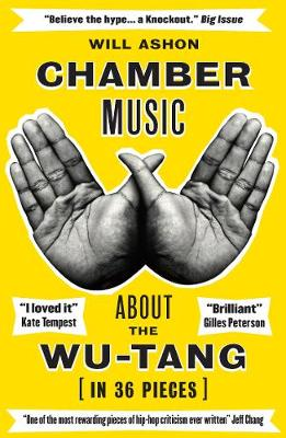 Chamber Music: About the Wu-Tang (in 36 Pieces) (Paperback)