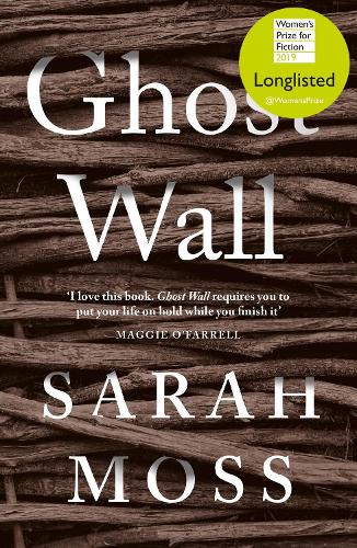 Ghost Wall (Hardback)