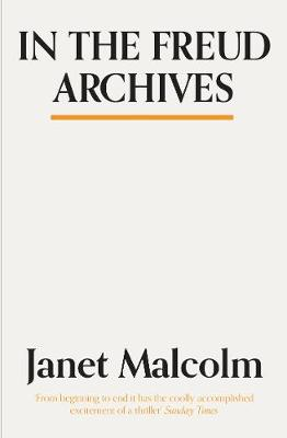 In The Freud Archives (Paperback)