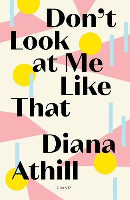 Don't Look At Me Like That (Paperback)