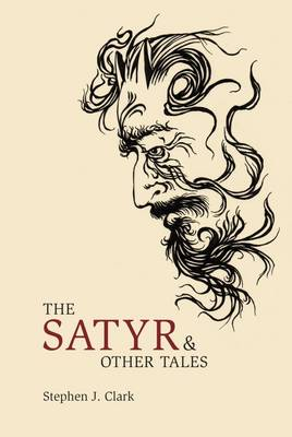 The Satyr and Other Tales (Hardback)