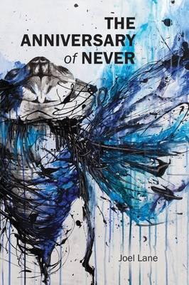 The Anniversary of Never (Hardback)
