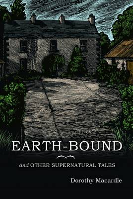 Earth-Bound and Other Supernatural Tales (Hardback)