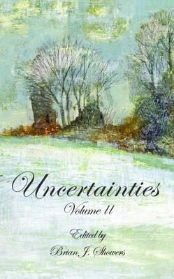 Uncertainties: Volume 2 (Hardback)