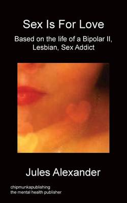 Sex Is for Love (Paperback)
