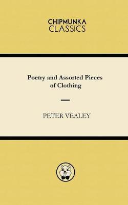 Poetry and Assorted Pieces of Clothing (Paperback)