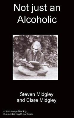 Not Just an Alcoholic (Paperback)
