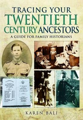 Tracing Your Twentieth-Century Ancestors: A Guide for Family Historians (Paperback)