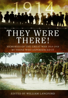 They Were There in 1914 (Hardback)