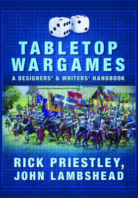 Tabletop Wargames: A Designers' and Writers' Handbook (Paperback)