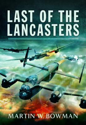 Last of the Lancasters (Hardback)