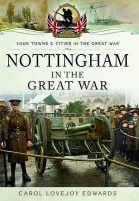 Nottingham in the Great War (Paperback)