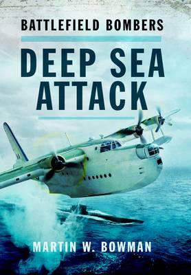 Battlefield Bombers Deep Sea Attack (Hardback)