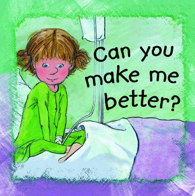 Can You Make Me Better? (Paperback)