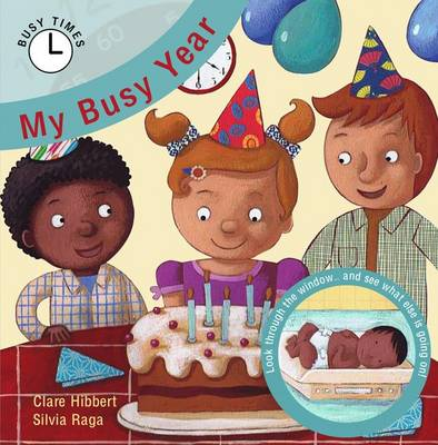 My Busy Year - Busy Times (Paperback)
