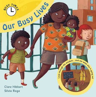 Our Busy Lives - Busy Times (Paperback)