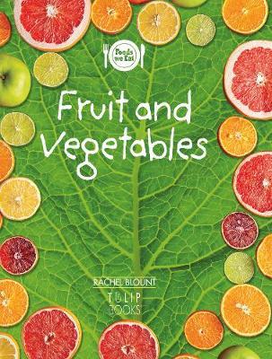 Fruit and vegetables - Foods we eat (Paperback)