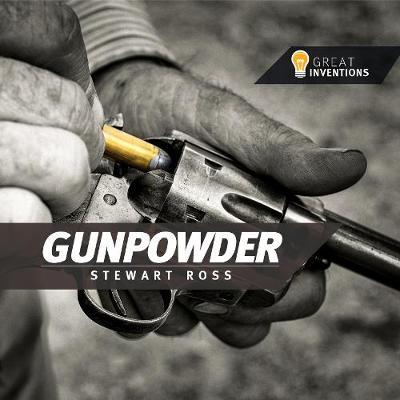 Gunpowder - Great inventions (Paperback)