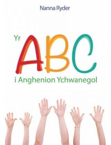 ABC i Anghenion Ychwanegol, Yr (Paperback)