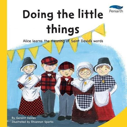I Wonder Why? Series: Doing the Little Things (Paperback)