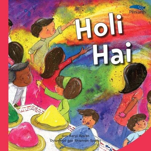 Cyfres Tybed Pam?: Holi Hai (Paperback)