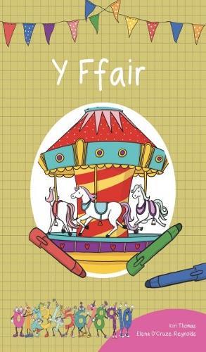Cyfres Cymeriadau Difyr: Stryd y Rhifau - Ffair, Y (Paperback)