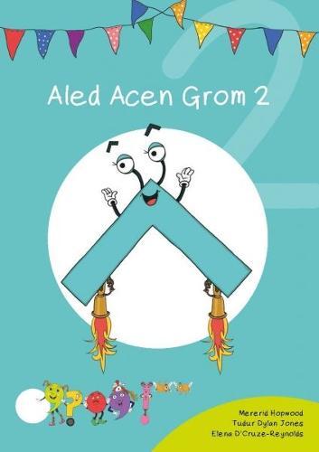 Cyfres Cymeriadau Difyr: Glud y Geiriau - Aled Acen Grom 2 (Paperback)