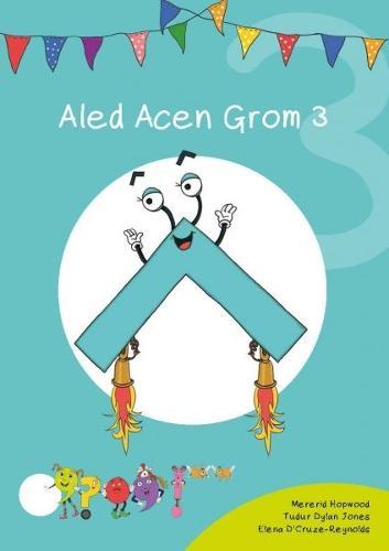 Cyfres Cymeriadau Difyr: Glud y Geiriau - Aled Acen Grom 3 (Paperback)