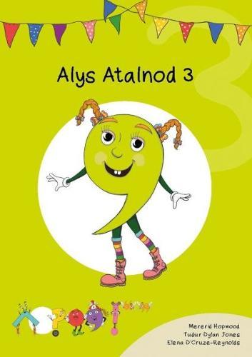 Cyfres Cymeriadau Difyr: Glud y Geiriau - Alys Atalnod 3 (Paperback)