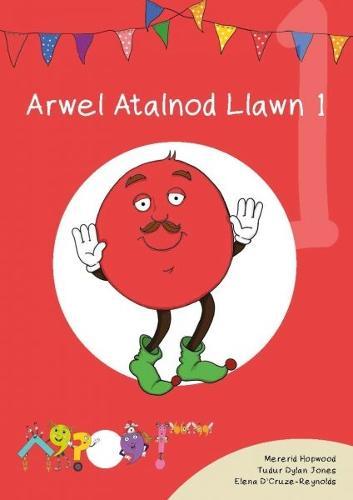 Cyfres Cymeriadau Difyr: Glud y Geiriau - Arwel Atalnod Llawn 1 (Paperback)