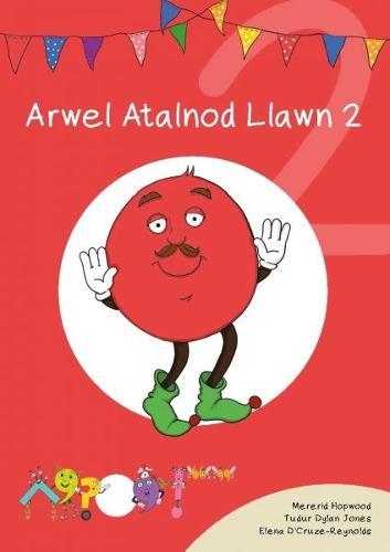 Cyfres Cymeriadau Difyr: Glud y Geiriau - Arwel Atalnod Llawn 2 (Paperback)