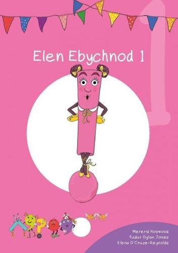 Cyfres Cymeriadau Difyr: Glud y Geiriau - Elen Ebychnod 1 (Paperback)