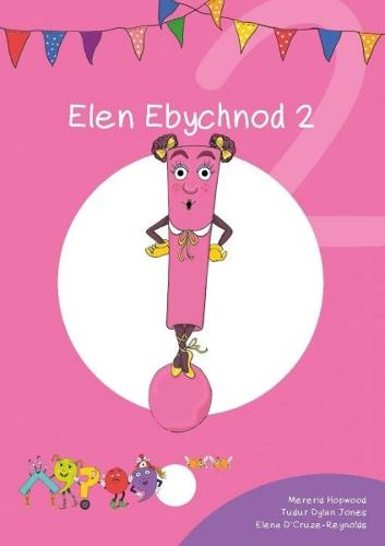 Cyfres Cymeriadau Difyr: Glud y Geiriau - Elen Ebychnod 2 (Paperback)