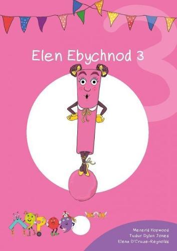 Cyfres Cymeriadau Difyr: Glud y Geiriau - Elen Ebychnod 3 (Paperback)