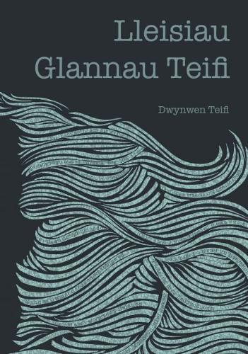 Lleisiau Glannau Teifi (Paperback)
