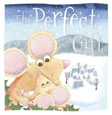 The Perfect Gift - Christmas Picture Books (Paperback)