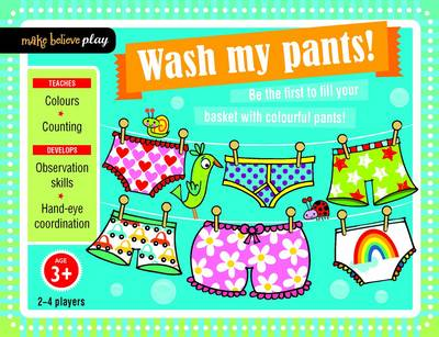 Wash My Pants! - Make Believe Play