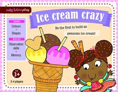 Ice Cream Crazy - Make Believe Play