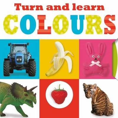 Turn and Learn Colours: Turn and Learn Mini - Learning Range (Board book)