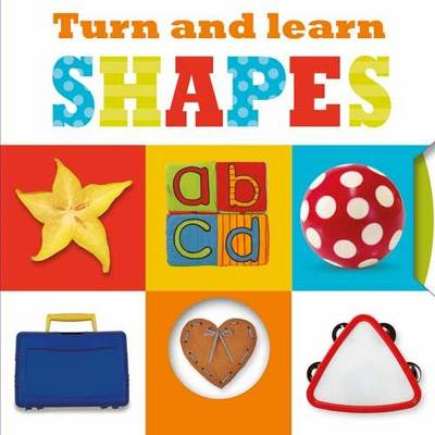 Turn and Learn Shapes: Turn and Learn Mini - Learning Range (Board book)