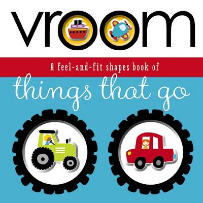 Vroom - Feel and Fit (Board book)