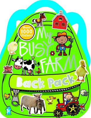 My Busy Farm Backpack - Shaped Sticker Activity Books (Paperback)