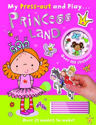 My Press-Out and Play: Princess Land - Press Out and Play (Paperback)