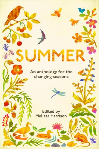Summer: An Anthology for the Changing Seasons (Paperback)