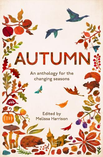 Autumn: An Anthology for the Changing Seasons (Paperback)
