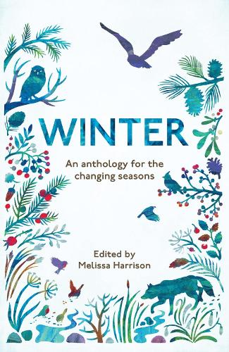 Winter: An Anthology for the Changing Seasons (Paperback)