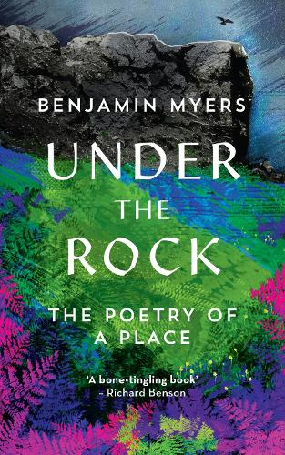 Under the Rock: The Poetry of a Place (Hardback)