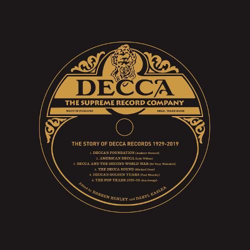Decca: The Supreme Record Label: The Story of Decca Records 1929-2019 (Hardback)
