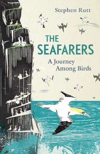 The Seafarers: A Journey Among Birds (Hardback)